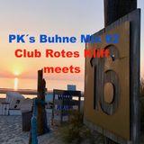 P K´s Buhne Mix 02 - Club Rotes Kliff meets Buhne 16 Juli 2019