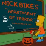 Nick Bike's Apartment Of Terror (A Halloween 45 Mix)