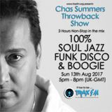 Chas Summers Throwback Show Replay On www.traxfm.org - 13th Aug 2017