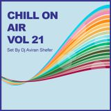 Chill On Air Vol 21