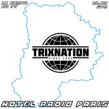 Trixnation la compil du 77 - 13/02/18