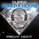 Super Soulful Friday Night House