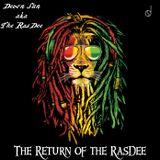 The Return of the RasDee