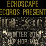 845 Winter Hip Hop Mix by Ohm_A_Ga ( Jamie Starr )