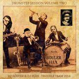 DJ BOULER & DJ FLUX - Drumstep Session Mixtape Volume 2 - Trouble Team 2014