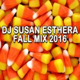 DJ SUSAN ESTHERA - FALL MIX 2016