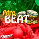 Afrobeatology - DJ Avalanche