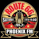 Route 66 - Show 61 on Phoenix Fm