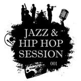 JAZZ HIP HOP SESSION 001