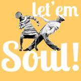 Let'em Soul!