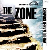 The Zone. Wie du näher kommst.