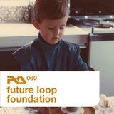 RA.060 Future Loop Foundation