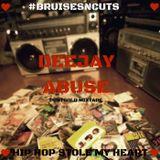 Deejay Abuse - Bruises n Cuts Postgold Mix