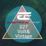 ELECTRONIC PODCAST 027 - Volt&Vintage