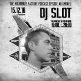 DJ Slot | The Nightmare Factory Podcast Episode MMXVI