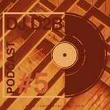 Dj D2B - PODCAST #5