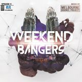Weekend Bangers Epis. 11 [Melbourne Bounce Project]