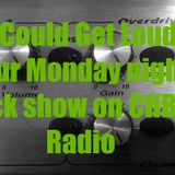 It Could Get Loud! on CHBN with Mark O'Brien - 25.03.19