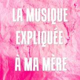 La Musique Expliquée À Ma Mère - Le Shoegaze