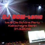 DJ BOW-tanic live @ Die Schöne Party Berlin