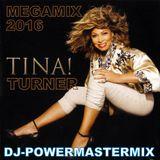 TINA TURNER MEGAMIX (2016)