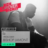 The Layover Show on Traklife Radio Episode #201 Ft. Special Guest Host Bishop Lamont