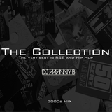 The Collection - DJ Manny B (2000s Mix) R&B