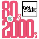 Delicious 80 Vs. 2000 Mixtape