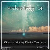 Melancholy 8 - Guest Mix By Ricky Barnes