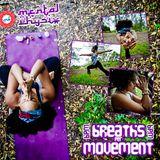 """BPM: Breaths Per Movement"""