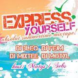DJ Motyl - Express Yourself Absolut Summertime Mixtape