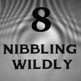 Nibbling Wildly 8