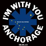 RHCP I'm With You Anchorage
