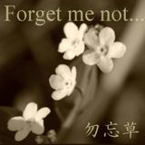 Forget me not...