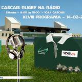 XLVIII Programa do Cascais Rugby na 105.4 - Rock da Linha (2015-02-14)