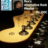 Rex's Alternative Rock Playlist - By: DOC (08.17.14)