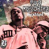 Tha Mexakinz Mixtape