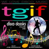 TGIF Disco Dance Mix Vol 1