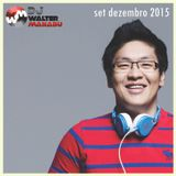 DJ WALTER MANABU (SET DEZEMBRO-2015)
