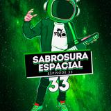 Jay Srno - Sabrosura Espacial [ LATINO VIBES ] Espisode 33