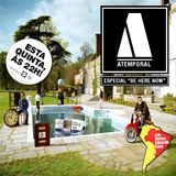 Atemporal Especial - Be Here Now - 27 10 16