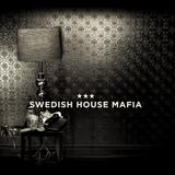 Swedish House Mafia Special