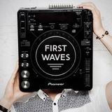 First Waves