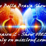 The Bella Brava Show - Season 2 - Show #082 - Trending Rock