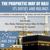 The Prophetic way of Hajj - Session 01
