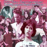 Do You Remember | Modern Day John Hughes Soundtrack | DJ Mikey