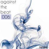 Against The Beat Ξ 006