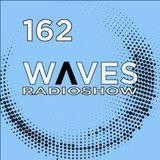 WAVES #162 - THE REMIX MIX by FERNANDO WAX - 08/10/2017
