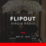Flipout - Virgin Radio - Nov 10, 2016