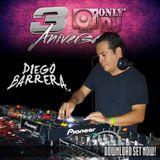 Diego Barrera(DjDiez)@OnlyDj 3er Aniversario